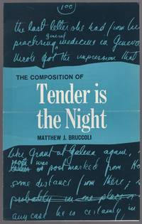 Prospectus for The Composition of Tender is the Night by Matthew J. Bruccoli
