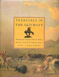 TREASURES OF THE OLD WEST; Paintings and Sculpture from the Thomas Gilcrease Institute of American History and Art