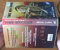 image of Build your own Time Machine – the real science of time travel