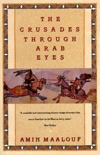 Crusades Through Arab Eyes