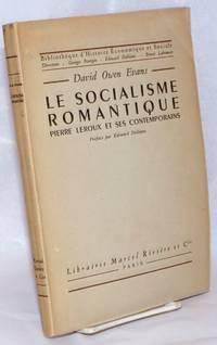 image of Le Socialisme Romantique; Pierre Leroux et ses contemporains