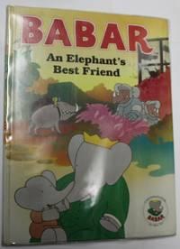 Babar An Elephant's Best Friend