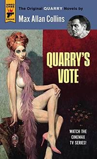 Quarry's Vote (Hardcase Crime)