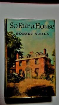 So fair a house.