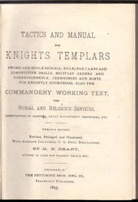 Tactics and Manual for Knights Templars. Sword and Bugle Signals; Rules for Camps and Competitive...