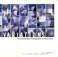 Variations: The Architecture Photographs of Jenny Okun