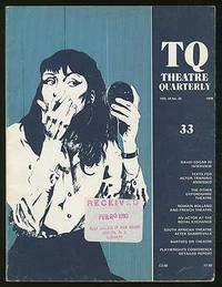 TQ: Theatre Quarterly: Vol. IX, No. 33, Spring 1979