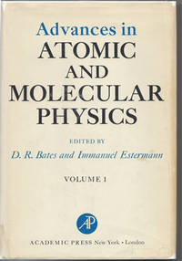 Advances in Atomic and Molecular Physics Volume 1
