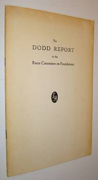 The Report of Norman Dodd, Director of Research Covering His Direction of the Staff of The Special Committee of The House of Representatives to Investigate Tax Exempt Foundations for the Six Months' Period November 1, 1953 - April 30, 1954