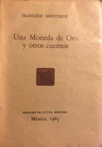 UNA MONEDA DE ORO Y OTROSE CUNETOS  [A GOLD COIN AND OTHER TALES]