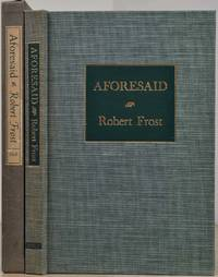 AFORESAID. Limited edition signed by Robert Frost.