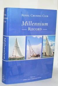 ROYAL CRUISING CLUB MILLENNIUM RECORD