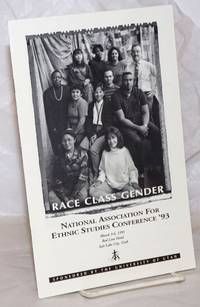 image of Race, Class and Gender: National Association for Ethnic Studies Conference '93 March 3-6, 1993, Red Lion Hotel, Salt Lake City, Utah