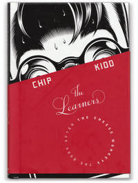 The Learners. by  Chip KIDD - Signed First Edition - 2008. - from Orpheus Books and Biblio.com