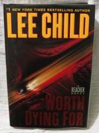Worth Dying for by  Lee Child - First Edition - from Bodacious Books (SKU: 4278)