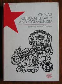 China's Cultural Legacy and Communism