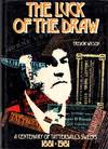 The Luck of the Draw A Centenary of Tattersall's Sweeps 1881-1981