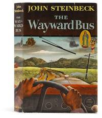The Wayward Bus by  John Steinbeck - Signed First Edition - 1947 - from Quintessential Rare Books, LLC and Biblio.com