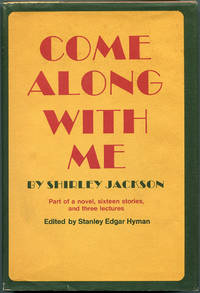 COME ALONG WITH ME: Part of a Novel, Sixteen Stories, and Three Lectures