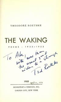 THE WAKING. POEMS: 1933 - 1953