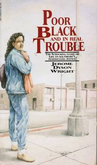 image of Poor Black and in Real Trouble (SIGNED)