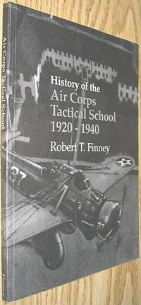 History of the Air Corps Tactical School 1920 - 1940
