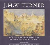 J.M.W. Turner and the romantic vision of the Holy Land and the Bible