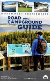 Northwest Territories Road and Campground Guide