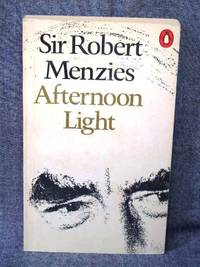 image of Afternoon Light: Some Memoirs of Men and Events: Some Memories of Men and Events