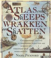 Atlas van scheepswrakken en schatten by  N Pickford - Hardcover - 1995 - from Klondyke and Biblio.co.uk