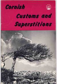 CORNISH CUSTOMS AND SUPERSTITIONS