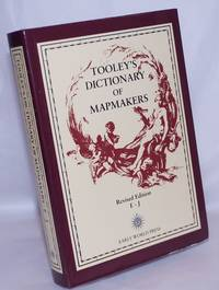 image of Tooley's Dictionary of Mapmakers, (E-J), revised edition