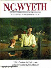 N.C. Wyeth The Collected Paintings, Illustrations and Murals