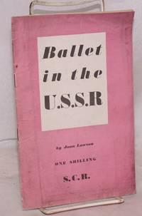 Ballet in the U.S.S.R.