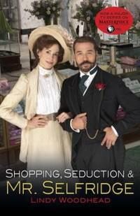 image of Shopping, Seduction and Mr. Selfridge