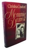 MOMMIE DEAREST :  A True Story