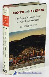 Ranch on the Ruidoso: The Story of a Pioneer Family in New Mexico,  1871-1968