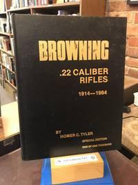Browning .22 Caliber Rifles 1914 - 1984