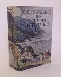 Dictionnaire des oeuvres littéraires du Québec.  TOME II: 1900-1939