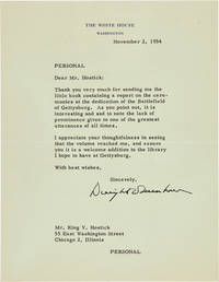 [TYPED LETTER, SIGNED, FROM DWIGHT D. EISENHOWER TO KING V. HOSTICK, THANKING HIM FOR THE LITTLE BOOK CONTAINING A REPORT ON THE CEREMONIES AT THE DEDICATION OF THE BATTLEFIELD OF GETTYSBURG
