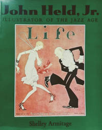 John Held, Jr.:  Illustrator of the Jazz Age