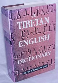 image of A Tibetan-English Dictionary, with Sanskrit Synonyms. Revised and Edited by Graham Sandberg and A. William Heyde