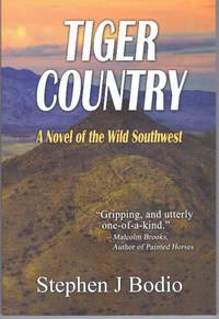 TIGER COUNTRY; A Novel of the Wild Southwest