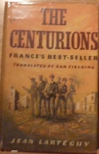 The Centurions (First UK edition-first impression)