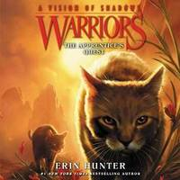 image of Warriors: A Vision of Shadows #1: The Apprentice's Quest (Warriors: A Vision of Shadows Series, book 1) (Warriors: A Vision of Shadows Series, 1)