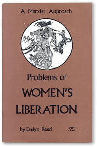 Problems of Women's Liberation: A Marxist Approach