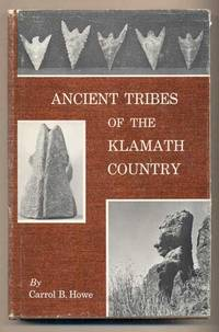 Ancient Tribes of the Klamath Country