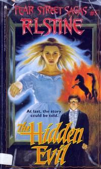 The Hidden Evil (Fear Street Saga #5)