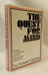 The Quest for Mind: Piaget, Levi-Strauss, and the Structuralist Movement