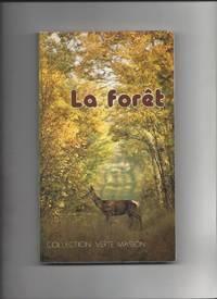 La Forét - Le Milieu Vivant L'homme et La Forét Les Grandes Foréts De...